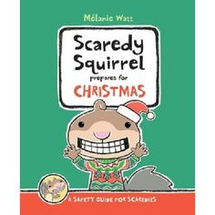 Scaredy Squirrel Prepares for Christmas: A Safety Guide for Scaredies by Melanie Watt saw several scaredy squirrel books, haven't read them yet but will check them out Kwanzaa, Hanukkah, Used Books, Books To Read, Big Books, Ramadan, Scaredy Squirrel, Character Education Lessons, Album Jeunesse