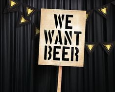 We want beer! Printable sign or a DIY photobooth prop for prohibition era themed parties. Great Gatsby party supplies. #partygraphix
