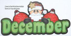 Months of the Year December Scrapbook Borders, Scrapbook Titles, Scrapbook Embellishments, Travel Scrapbook, Scrapbook Paper, Paper Piecing Patterns, Pattern Paper, Christmas Scrapbook Pages, Paper Art