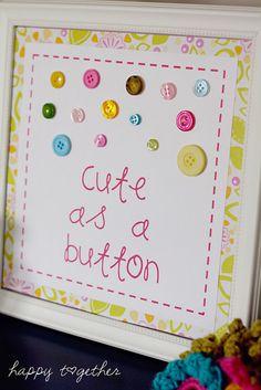 Cute as a Button Wall Art {Tutorial & Printable} - Happy Together Button Wall Art, Button Crafts, Baby Girl Gifts, Cute Crafts, Creative Crafts, Creative Ideas, Nursery Wall Art, Nursery Ideas, Bedroom Ideas