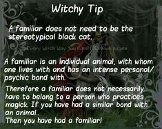 Witchy tip: Familiars