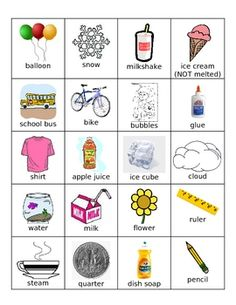 This file contains pictures of 20 everyday items that are solids, liquids, and gases. This sort can be printed once and used as an interactive sort...