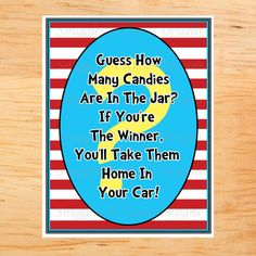"Dr. Seuss Party game with the prize built right in! Might change candles to something ""baby"""