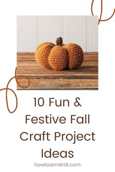 These 10 Fun & Festive Fall Craft Project Ideas Are so perfect for you! these crafts are so fun and esay to make, you are going have a very fun fall this year! Happy fall. #10Fun&FestiveFallCraftProjectIdeas #Festiavefall #Projectideas #funcrafts #craftideas #fallcrafts #Crafts #Project #Fall Holiday Crafts For Kids, Crafts For Kids To Make, Christmas Crafts, July Crafts, Easter Crafts, Primitive Fall Crafts, Thanksgiving Gifts, Craft Projects, Project Ideas
