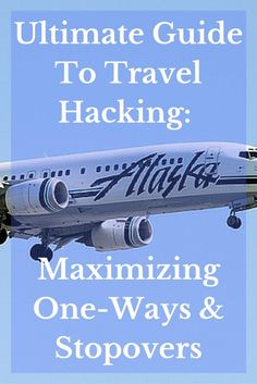 Ultimate Guide to Travel Hacking Maximizing One-Ways and Stopovers. Tips and info for getting FREE and discounted one-ways!