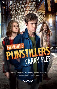 Pijnstillers - Carry Slee - fictie - onderwerpen: dood, vriendschap, verfilmde werken