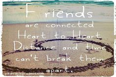 So true! I've been apart from my bestie for about one month . But still I feel like she's somewhere close to me!!!