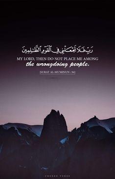 Surah Al-Mu'minun: 94 Quran Quotes Love, Quran Quotes Inspirational, Beautiful Islamic Quotes, Allah Quotes, Arabic Quotes, Quran Sayings, Duaa Islam, Allah Islam, Islam Quran