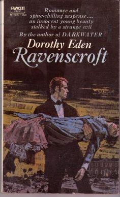 Ravenscroft by Dorothy Eden, read in 1974