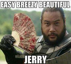 JERRY A TRUE HERO.