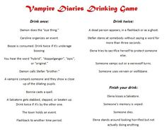 The Vampire Diaries - Drinking Game. @Mandy Burns Boldt-- we should do this! lol