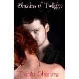 Shades of Twilight (Kindle Edition)By Martin C. Sharlow