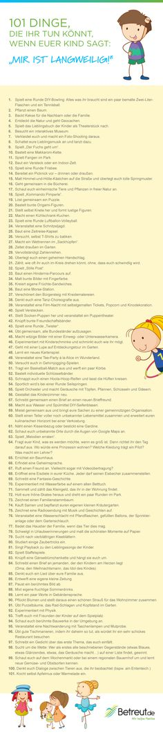 Was tun gegen Langeweile: 101 Ideen für Spiel und Spaß mit Kind 101 tips against boredom for children – German *** BORING – Things-To-Do-When … List German 4 Kids, Diy For Kids, Cool Kids, Baby Kids, Children, Diy Game, Baby Co, Susa, Kids And Parenting