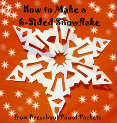 How to Make a 6-Sided Snowflake from Preschool Powol Packets