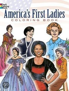 America'S First Ladies Colouring Book