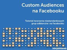 Custom Audiences na Facebooku – Jak stworzyć niestandardową grupę odbiorców – Tutorial Periodic Table, Facebook, Periodic Table Chart, Periotic Table