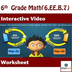 Use engaging animation of math problem and worksheet to review common core math skills. This resource covers 6.EE.B.7  It depicts a scenario in which Sammy's mother gives him a cell-phone on his birthday with the condition that Sammy has to pay his own cell phone usage bills. Sammy can spend only certain amount of money each month and his challenge is to figure out which cell phone plan would best meet his needs. #math #algebra #ccss #commoncore #6.ee.b.7