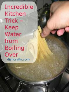 Incredible Kitchen Trick – Keep Water from Boiling Over...A GREAT IDEA!