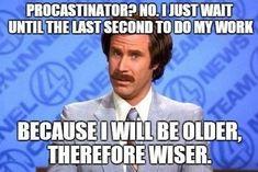 An Actual Excuse for Procrastinating