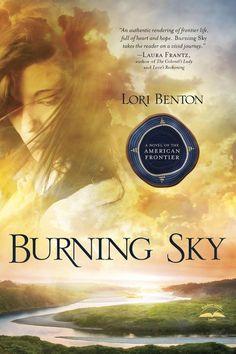 Lori Benton - Burning Sky / #awordfromJoJo #CleanRomance #ChristianFiction #LoriBenton