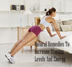 Natural Remedies To Increase Stamina Levels And Energy