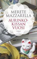 Arvostelut - Aurinkokissan vuosi - Merete Mazzarella - #kirja