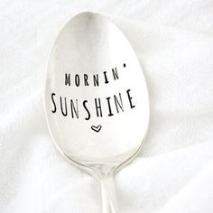 mornin' sunshine, hand stamped coffee spoon. Vintage flatware by Milk & Honey. Good Morning spoon.