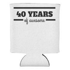 40 Years Of Awesome Can Cooler