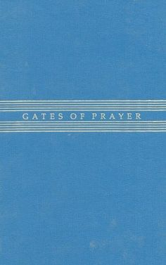Gates of Prayer: The New Union Prayer Book (Weekends, Sabbaths, and Festivals): Profoundly rooted in Jewish tradition, Gates of Prayer has become the standard liturgical work for the Reform Movement. Reform Movement, Prayer Book, Sabbath, Gates, Prayers, Festivals, Books, Amazon, Collection