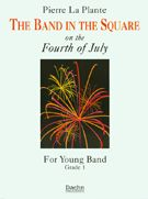 The Band in the Square on the 4th of July by Pierre La Plante