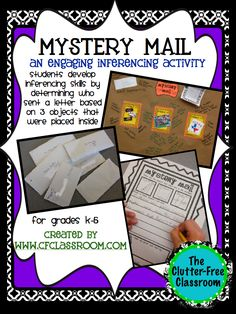 Mystery Mail Inference Activity. Could easily be extended throughout the year, and for upper grade levels, to include inductive and deductive reasoning. Picture links to blog explaining the project and to TeachersPayTeachers to purchase the packet ($4).