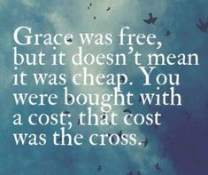 the grace of god is not a license to sin | Share this link http://gracelovetruth.com/?p=766 with a friend or ...
