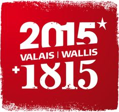 Bicentenary of Canton Valais into Swiss Confederation (Switzerland)