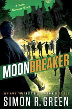 Moonbreaker (Secret Histories, #11) by Simon R. Green - Released June 02, 2017 #fantasy