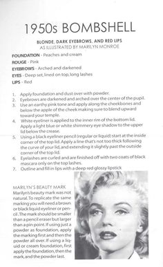"""1950s.  A 1950s guide on how to create the """"Bombshell Look"""" (Dark Eyebrows + Red Lips) Illustrated by the Queen Bombshell herself - Marilyn Monroe."""