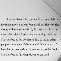 Love this! Beauty is only skin deep. True beauty shines from within the soul. :)