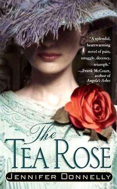 The Tea Rose / Jennifer Donnelly