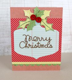 Merry Christmas card by Kim Hughes for Paper Smooches - Merry Christmas Die, Holly Dies, Large Ornament Die, Borders 2 Dies
