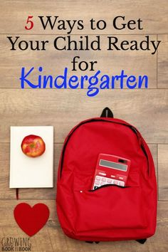 5 Tips to Get Your Child Ready for Kindergarten