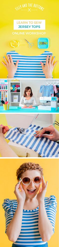 Learn to Sew Jersey Tops - on a regular sewing machine! Online sewing workshop you can take from home.  Learn stress-free techniques for sewing stretchy jersey fabric... No overlocker or serger required!