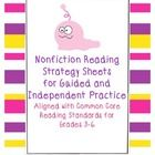 $ Nonfiction Reading Strategy Sheets for Guided and Independent Practice Aligned with Common Core Reading Standards for grades 3-6  These cute monster-themed informational reading strategy sheets are designed to teach all Common Core informational reading standards for 3rd through 6th grades. These sheets are to be used to introduce each of 21 different reading skills by using a mentor text.  There are also sheets that can be used for guided practice.