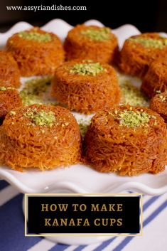 Learn How to Kanafa Cups with Assyrian Dishes! Learn To Cook, Food Videos, Deserts, Cups, Dishes, Cooking, Breakfast, Recipes, Cuisine