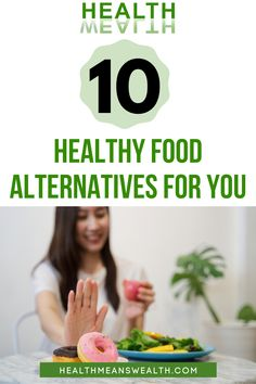 If you want to eat healthier, you can make some minor dietary adjustments. In the, you can choose healthy food alternatives instead of eating unhealthy foods that are fairly common in the country. You can also try a new diet if you don't think you're ready to commit to a completely different way of life.