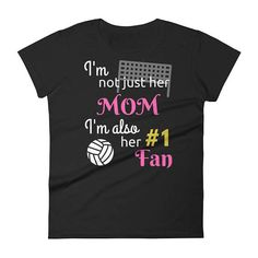 Mom, Volleyball fan,  I'm not just her Mom but her #1 Fan Volleyball, team, volleyball, club volleyb