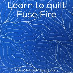 Find a free video to teach you how to machine quilt Fuse Fire right here: http://freemotionquilting.blogspot.com/2016/02/machine-quilt-fuse-fire-460.html