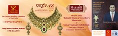 PLEASE PAY A VISIT TO EXPERIENCE THE ROYAL BEAUTI OF PARTAAZ COLLECTION BY MAHABIR DANWAR JEWELLERS @ SONAR SANSAR, EXHIBITION AT NETAJI INDORE STADIUM 4-7 DEC. 2015 & KEEP VOTING US TO BE YOUR FAVOURITE JEWELLER