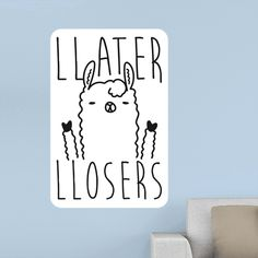 """Llater Llosers Llama - Tired of the llama drama, taking no one's crap, and are so over it. This funny llama design features the text """"Llater Llosers"""" with an illustration of a goofy llama throwing up deuces. Perfect for a llama lover, llama jokes, llama humor, and the sassy, sarcastic llama in you!"""