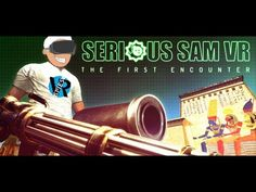 Serious Sam VR: The First Encounter Is Seriously Fun In The Oculus Rift ...