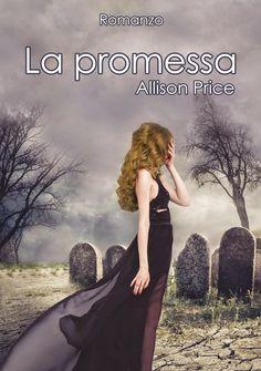 Il flauto di Pan: Anteprima: La promessa di Allison Price