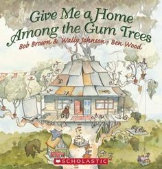 Give Me a Home Among the Gum Trees- book Review